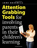 Attention-Grabbing Tools, Jane Baskwill, 1551382830