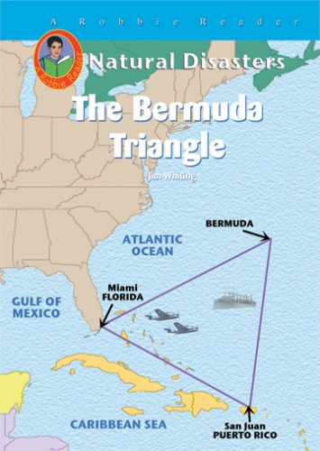 The Bermuda Triangle (Robbie Readers) (Natural Disasters (Mitchell Lane))