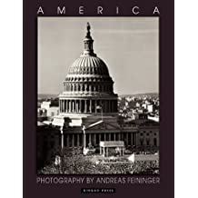 America: Photography by Andreas Feininger