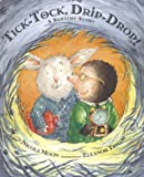 Tick-Tock, Drip-Drop!, Nicola Moon, 1582349444