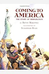 Coming to America: Story of Immigration: The Story Of Immigration Hardcover