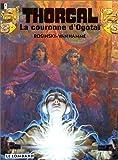 """Afficher """"Thorgal n° 21 La Couronne d'Ogotaï : Vol.21"""""""