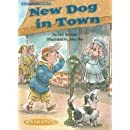 New Dog in Town (Social Studies Connects)