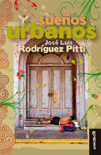Sueños urbanos (Spanish Edition) by [Pitti, Jose Luis Rodriguez]