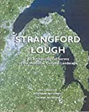 img - for Strangford Lough: An Archaeological Survey of the Maritime Cultural Landscape by Thomas McErlean (2002-11-06) book / textbook / text book