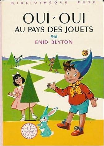 Oui Oui Au Pays Des Jouets 9782010016905 Amazon Com Books
