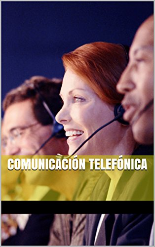 comunicacion-telefonica-competencias-clave-de-desarrollo-profesional-spanish-edition