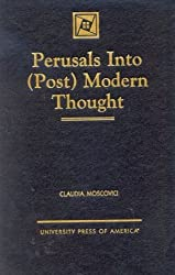 Perusals into (Post) Modern Thought