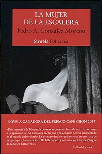 Amazon.com: La mujer de la escalera (9788417308094): PEDRO A ...