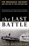 Front cover for the book The Last Battle by Ralph Wetterhahn