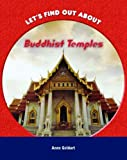 Buddhist Temples (Let's Find Out About...)