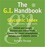 The G.I. Handbook: How the Glycemic Index Works