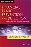 Financial Fraud Prevention and Detection, Michael R. Young, 1118617630