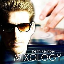 Mixology (Keith Kemper Presents)