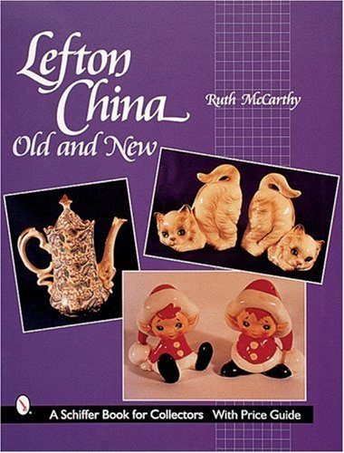 - Lefton China: Old and New (Schiffer Book for Collectors)