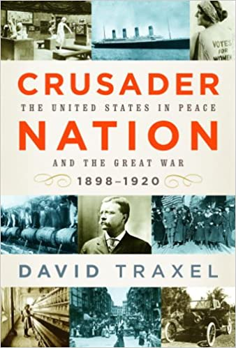 Amazon crusader nation the united states in peace and the crusader nation the united states in peace and the great war 1898 1920 fandeluxe Images