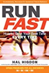 Run Fast:�How to Beat Your Best Time...
