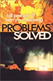 Problems Solved, Bill Pronzini and Barry N. Malzberg, 1885941897