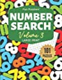 "Fun Puzzlers Number Search: 101 Puzzles Volume 3: 8.5"" x 11"" Large Print (Fun Puzzlers Large Print Number Search Books)"