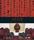 Asien. Wohnideen aus Fernost