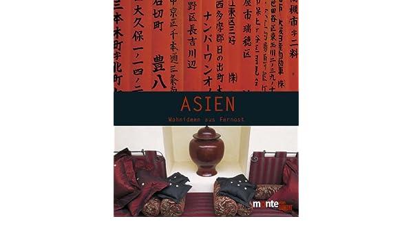 Wohnideen Aus Fernost.: Kelly Hoppen, Alexandra Campbell, Bill Batten:  9783770185788: Amazon.com: Books
