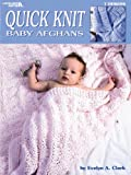 Quick Knit Baby Afghans  (Leisure Arts #2894)