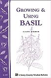 Growing & Using Basil: Storey's Country Wisdom Bulletin A-119 (Storey Country Wisdom Bulletin)