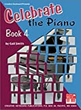 Celebrate the Piano 4, Gail Smith, 0786653507