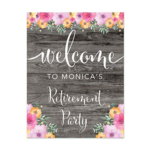 Andaz Press Personalized Retirement Party Signs, Rustic Gray Wood Pink Floral Flowers, 8.5x11-inch, Welcome to Monica's Retirement Party, 1-Pack, Unframed, Custom Name