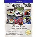 The Flavors Of My Youth: Gluten Free Family Favorite Recipes