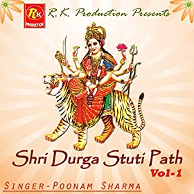 Amazon.com: Shri Durga Stuti Path, Vol. 1: Poonam Sharma: MP3