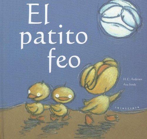 Download El Patito Feo/ the Ugly Duckling (Coleccion Libros Para Sonar) (Spanish Edition) pdf