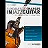 Fundamental Changes in Jazz Guitar - An In Depth Study of Major ii V I Bebop Soloing: Master Jazz Guitar Soloing