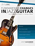 Fundamental Changes in Jazz Guitar - An In Depth Study of Major ii V I Bebop Soloing: Master Jazz Guitar Soloing