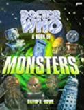 Doctor Who - A Book of Monsters, David J. Howe, 0563405627