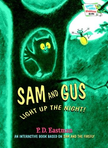 Sam and Gus Light Up the Night! (Bright & Early Playtime Books) PDF
