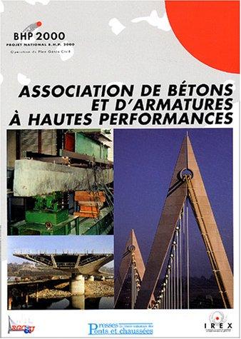 Associations de bétons et d'armatures à hautes performances: BHP 2000 Broché – 8 octobre 2003 2859783776 0914-WS1201-A04010-2859783776 Bâtiment Béton armé