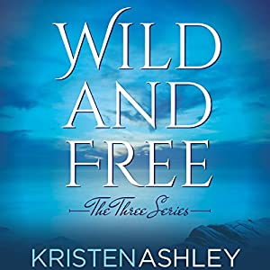 Wild and Free Audiobook