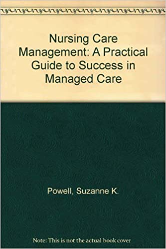 Ebooks gratuits eBay télécharger Nursing Case Management: A Practical Guide to Success in Managed Care by Powell, Suzanne K., Wekell, Patty M. (1996) Paperback B011MCVGX4 in French DJVU