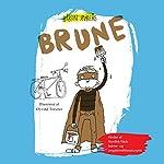 Brune | Håkon Øvreås