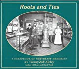 Roots and Ties, Genny Zak Kieley, 0931714958