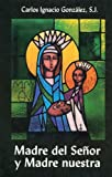 This work of Carlos Ignacio Gonzalez, S.J., presents some Marian catechesis so that families, apostolic groups and Christians have a way to know Mary the way the gospels portray her and how in her faith the Church has received her. With refle...