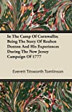 In the Camp of Cornwallis; Being the Story of Reuben Denton and His Experiences During the New Jersey Campaign Of 1777, Everett Titsworth Tomlinson, 1446085651