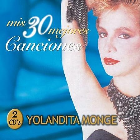 yolandita monge mis 30 mejores canciones