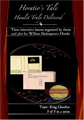 Horatio's Tale Series 3--King Claudius
