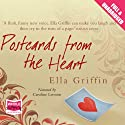 Postcards from the Heart Audiobook by Ella Griffin Narrated by Caroline Lennon