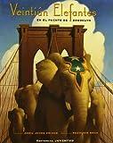 img - for Veintiun Elefantes En El Puente De Brooklyn (Spanish Edition) book / textbook / text book