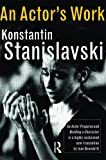 An Actor's Work, Konstantin Stanislavski, 041555120X