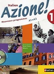 Italien Azione ! A1 A2 : Nouveaux programmes (1CD audio)