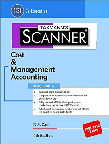 Scanner - Cost & Management Accounting (CS-Executive) For June 2018 Exams